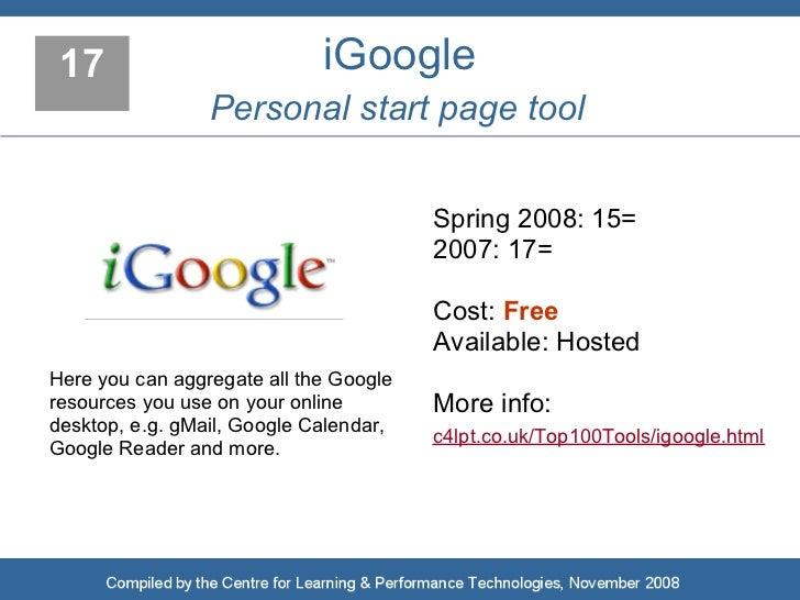 17                          iGoogle                  Personal start page tool                                           Sp...