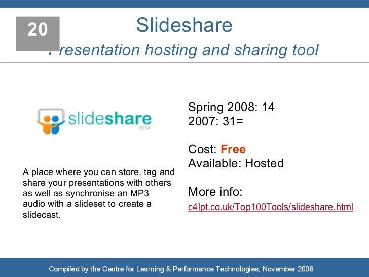 20                       Slideshare      Presentation hosting and sharing tool                                          Sp...