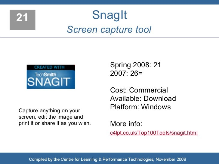 21                                  SnagIt                      Screen capture tool                                       ...