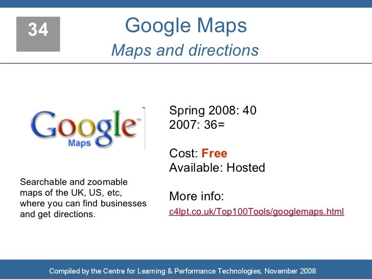 34                    Google Maps                     Maps and directions                                   Spring 2008: 4...