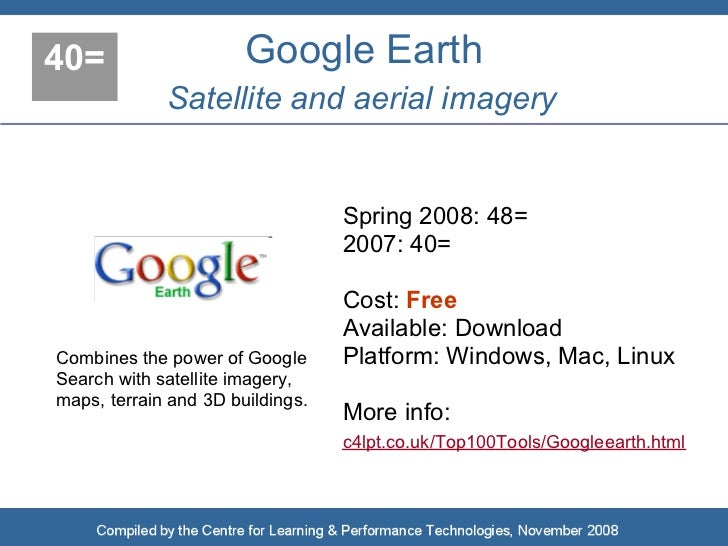 40=                    Google Earth              Satellite and aerial imagery                                     Spring 2...