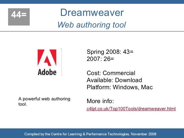 44=                 Dreamweaver                   Web authoring tool                               Spring 2008: 43=       ...