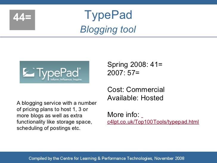 44=                        TypePad                           Blogging tool                                       Spring 20...