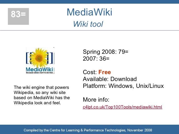83=                      MediaWiki                               Wiki tool                                    Spring 2008:...