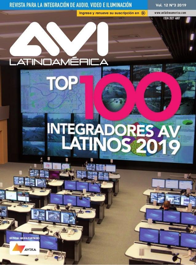 REVISTA PARA LA INTEGRACIÓN DE AUDIO, VIDEO E ILUMINACIÓN Vol. 12 Nº3 2019 www.avilatinoamerica.com ISSN 2027 4807 Ingrese...