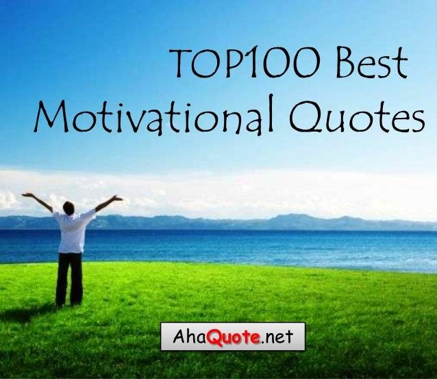 Motivational Quotes About Success: Top 100 Motivational Quotes. QuotesGram