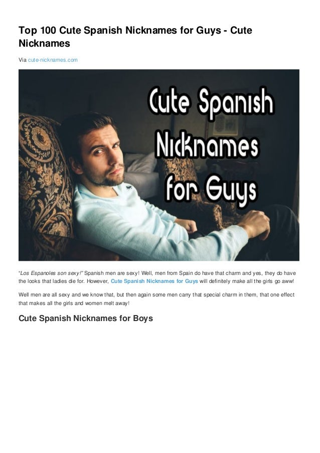 Funny spanish nicknames for guys