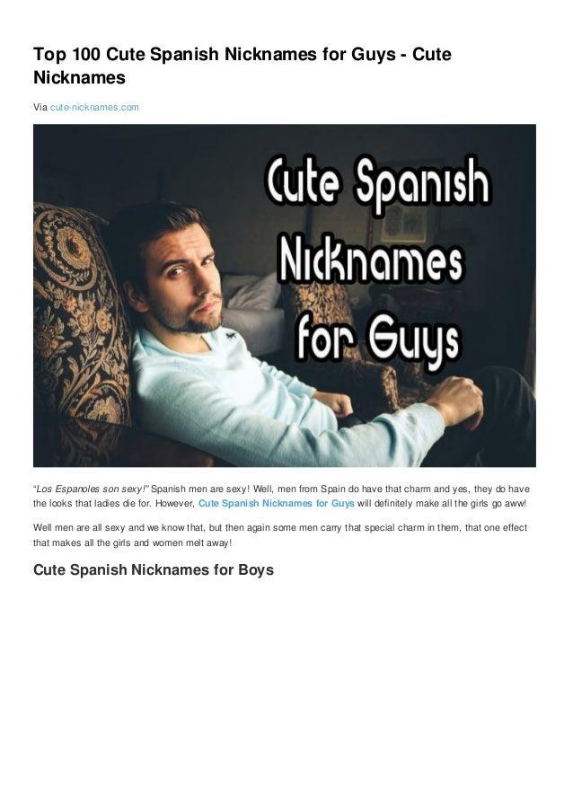 Top 100 Cute Spanish Nicknames For Guys Cute Nicknames Via Cute Nicknames Com