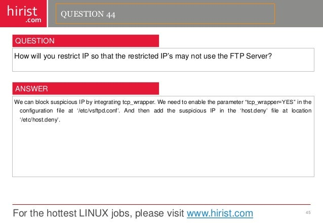 """For the hottest LINUX jobs, please visit www.hirist.com  hirist  .com  HowwillyourestrictIPsothattherestrictedIP""""smaynotus..."""