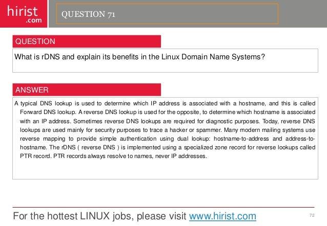 For the hottest LINUX jobs, please visit www.hirist.com  hirist  .com  WhatisrDNSandexplainitsbenefitsintheLinuxDomainName...