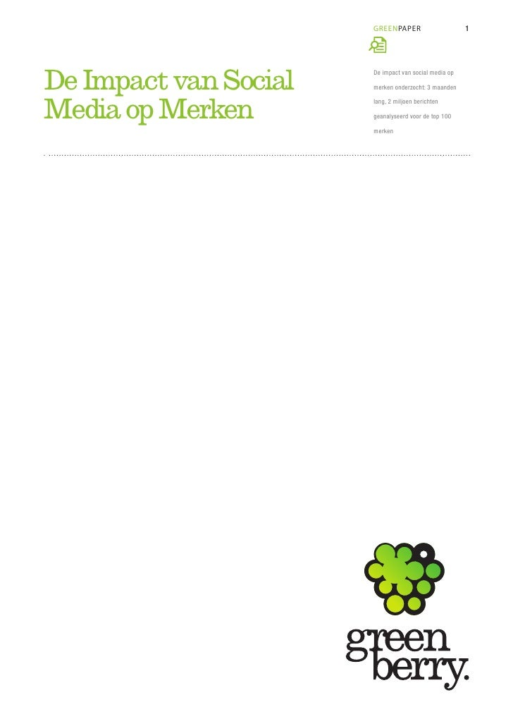 GREENPAPER                      1De Impact van Social   De impact van social media op                       merken onderzo...