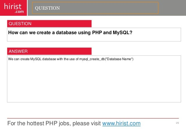 request answer question 25 for the hottest php jobs - Php Mysql Jobs