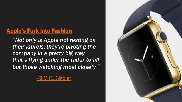 """Apple's Fork Into Fashion """"Not only is Apple not resting on their laurels, they're pivoting the company in a pretty big wa..."""