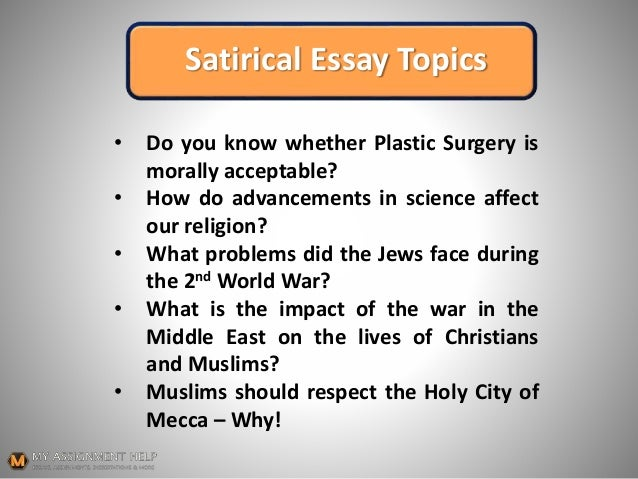 Essay About Health Satirical Essay  Essay On How To Start A Business also Business Law Essay Questions How To Start A Satirical Essay English Composition Essay