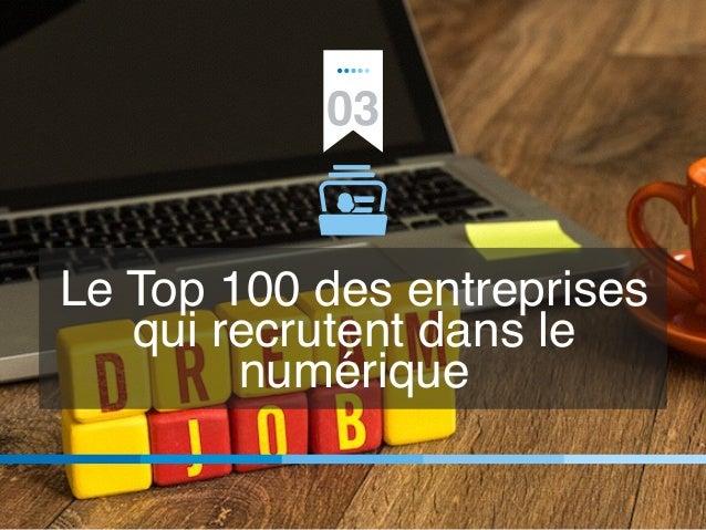 03 Le Top 100 des entreprises qui recrutent dans le numérique