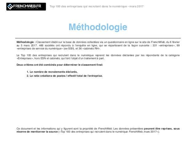 Méthodologie Top 100 des entreprises qui recrutent dans le numérique - mars 2017 Méthodologie : Classement établi sur la b...