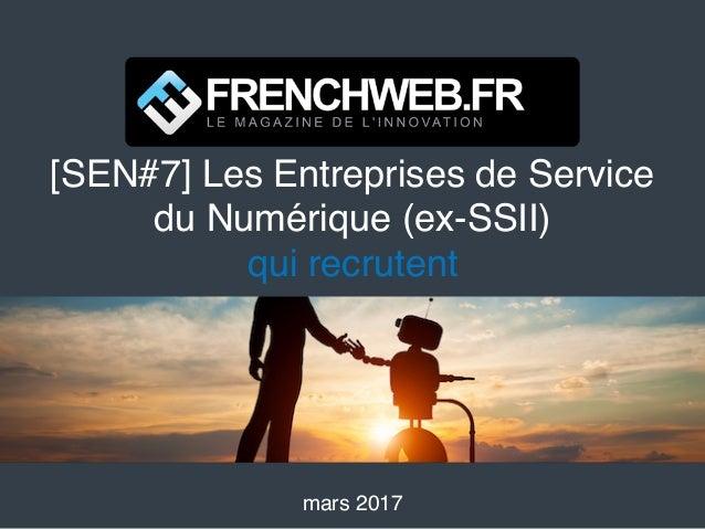 [SEN#7] Les Entreprises de Service du Numérique (ex-SSII) qui recrutent mars 2017