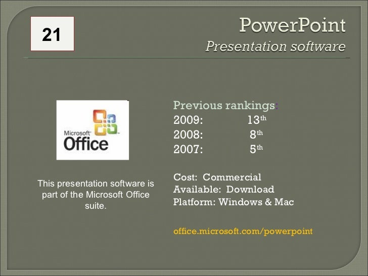 Previous rankings : 2009: 13 th   2008:   8 th   2007:   5 th   Cost:  Commercial Available:  Download Platform: Windows &...