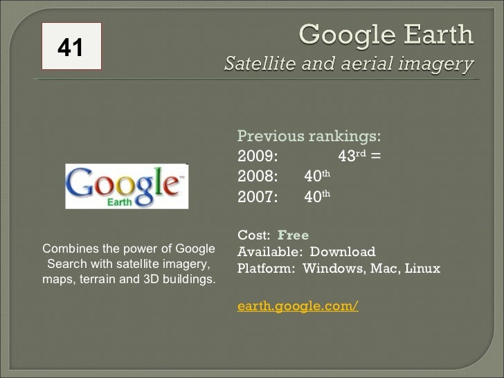 Previous rankings: 2009: 43 rd  = 2008:  40 th   2007:  40 th   Cost:  Free Available:  Download Platform:  Windows, Mac, ...