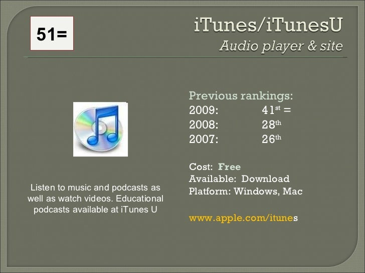 Previous rankings: 2009: 41 st  = 2008:  28 th   2007:  26 th   Cost:  Free Available:  Download Platform: Windows, Mac ww...