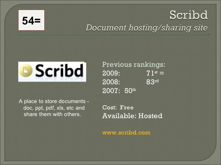 Previous rankings: 2009: 71 st  =  2008:  83 rd   2007:  50 th   Cost:  Free Available: Hosted www.scribd.com A place to s...