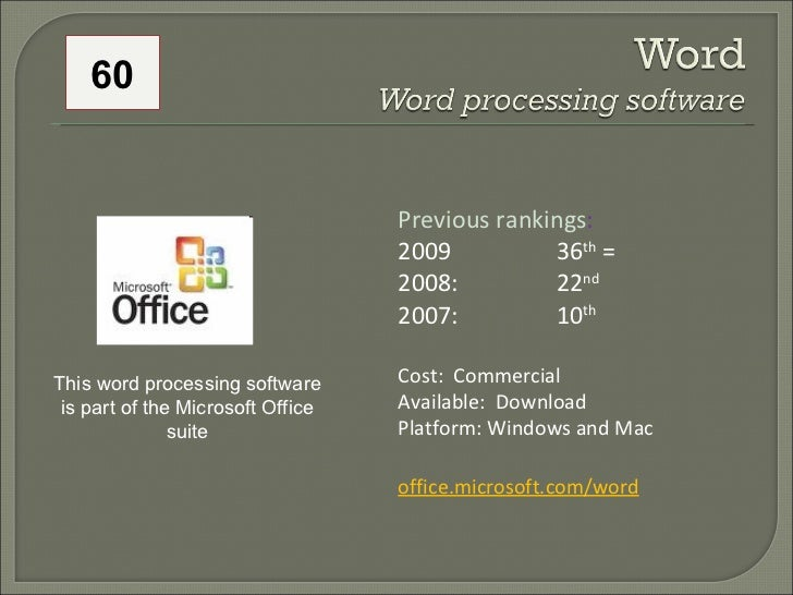 Previous rankings : 2009 36 th  = 2008:  22 nd   2007:  10 th   Cost:  Commercial Available:  Download Platform: Windows a...