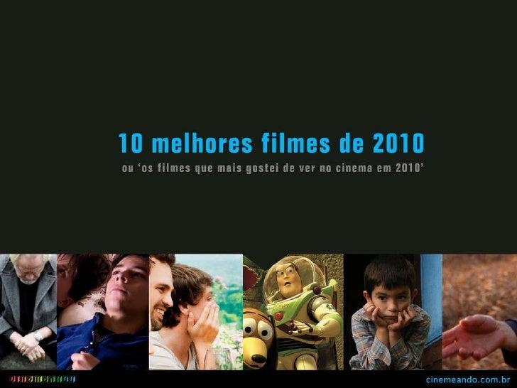 Os 10 melhores filmes de 2010
