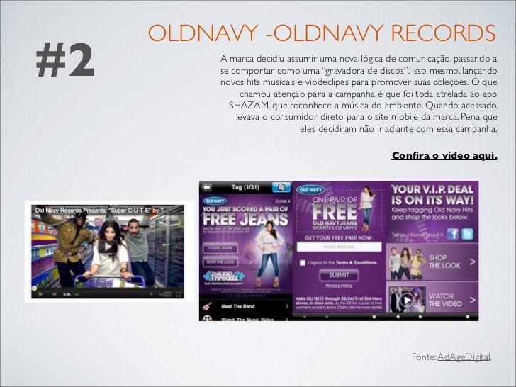 OLDNAVY -OLDNAVY RECORDS#2        A marca decidiu assumir uma nova lógica de comunicação, passando a          se comportar...