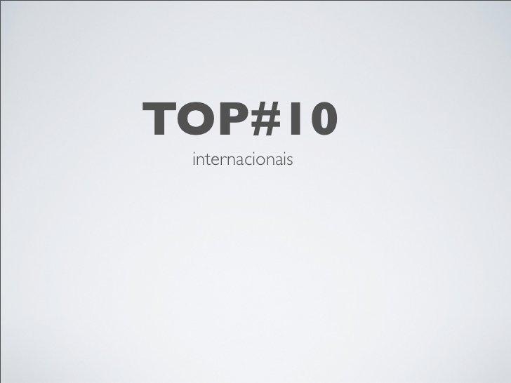 TOP#10 internacionais