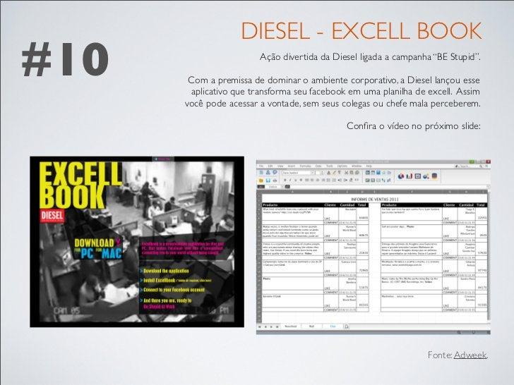 """DIESEL - EXCELL BOOK#10                     Ação divertida da Diesel ligada a campanha """"BE Stupid"""".       Com a premissa d..."""