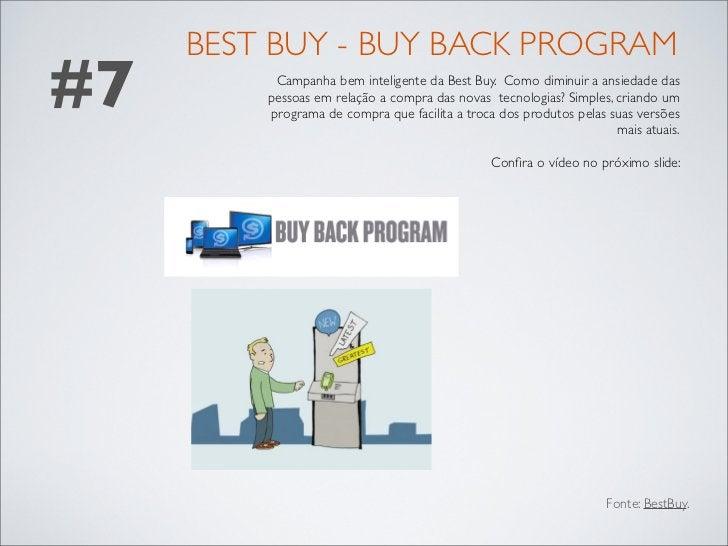 BEST BUY - BUY BACK PROGRAM#7        Campanha bem inteligente da Best Buy. Como diminuir a ansiedade das         pessoas e...