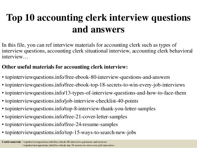 Superior Top 10 Accounting Clerk Interview Questions And Answers In This File, You  Can Ref Interview ...