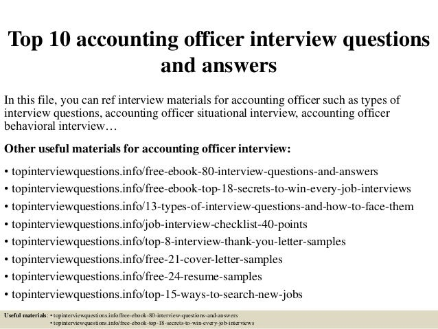 Top 10 accounting officer interview questions and answers
