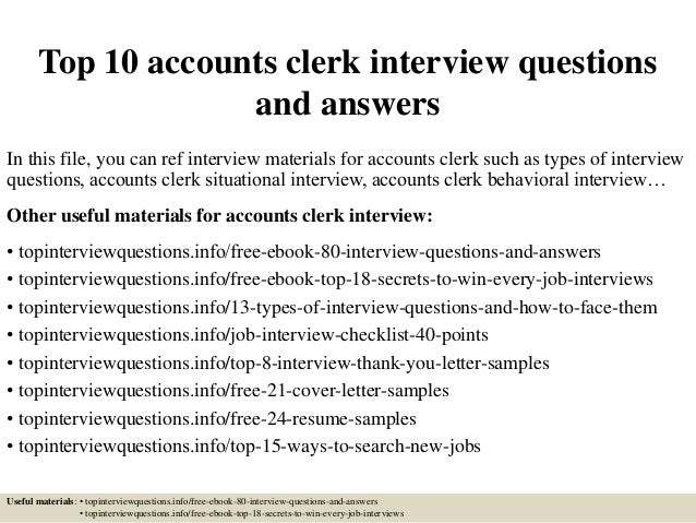 Perfect Top 10 Accounts Clerk Interview Questions And Answers In This File, You Can  Ref Interview ...