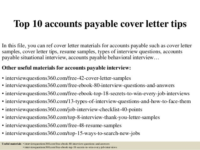 Top 10 Accounts Payable Cover Letter Tips In This File You Can Ref