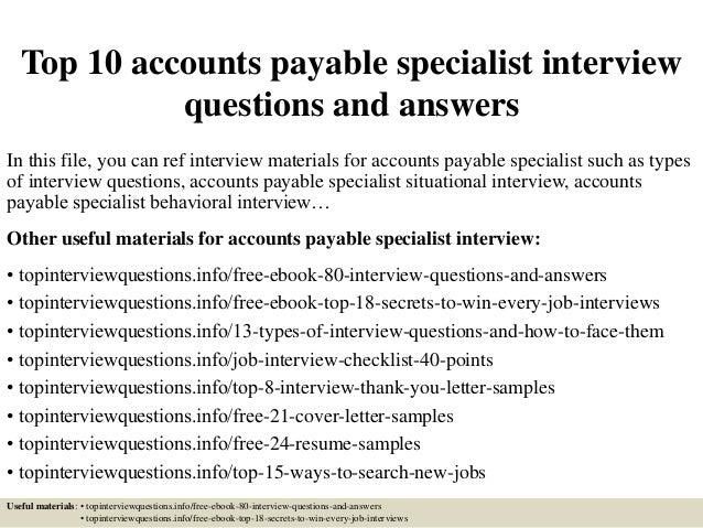 leading professional accounts payable specialist top 10 accounts payable specialist questions and