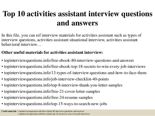 top 10 activities assistant interview questions and answers in this file you can ref interview