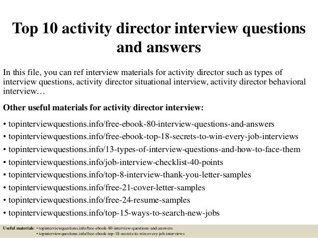 top 10 activity director interview questions and answers in this file you can ref interview - Activity Director Resume