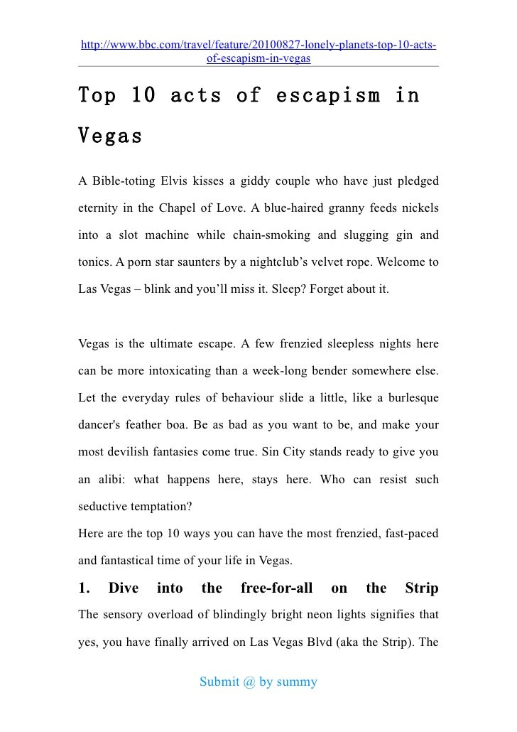 http://www.bbc.com/travel/feature/20100827-lonely-planets-top-10-acts-                         of-escapism-in-vegas   Top ...