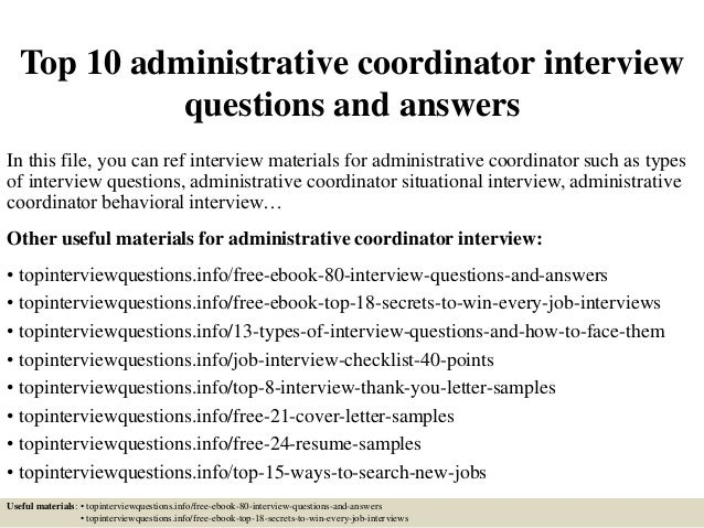 Top 10 Administrative Coordinator Interview Questions And Answers In This  File, You Can Ref Interview ...