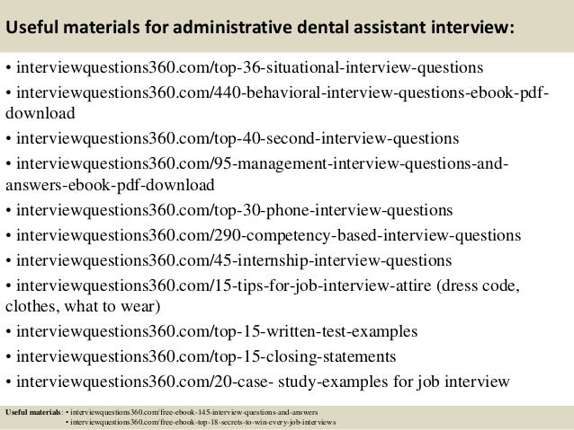 Nice ... 13. Useful Materials For Administrative Dental Assistant Interview: ... Regard To Dental Assistant Interview Questions