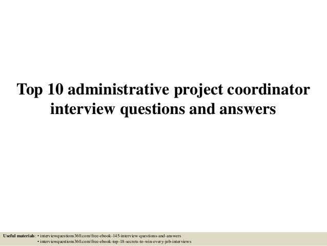 Top 10 administrative project coordinator interview questions and ans…