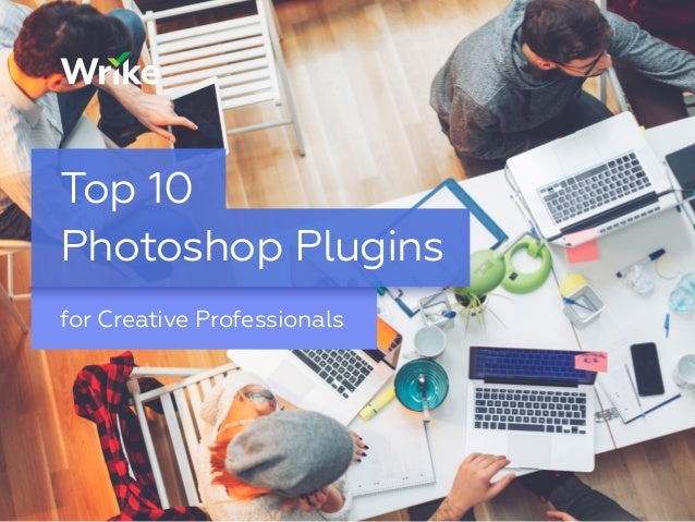 for Creative Professionals Top 10 Photoshop Plugins