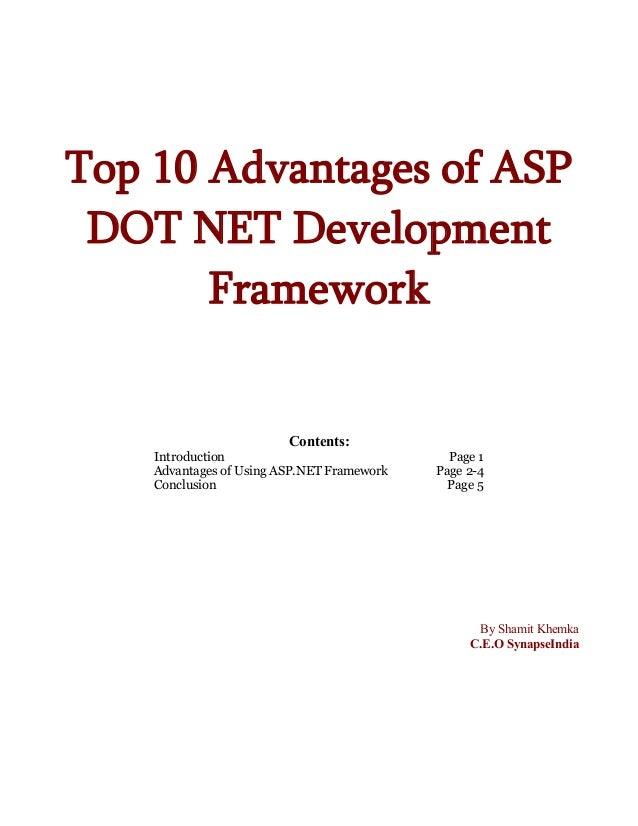 Top 10 advantages of using asp dot net framework by shamit khemka