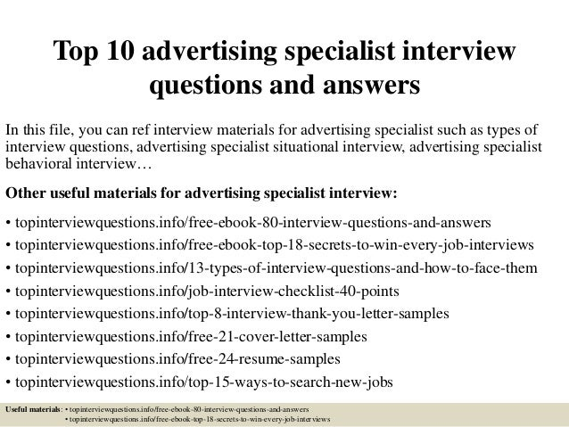 top 10 advertising specialist interview questions and answers in this file you can ref interview - Advertising Specialist