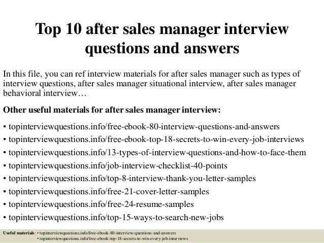 Delightful Top 10 After Sales Manager Interview Questions And Answers In This File, ...