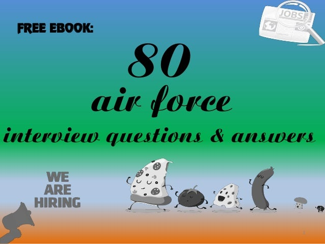 80 Air Force Interview Questions With Answers