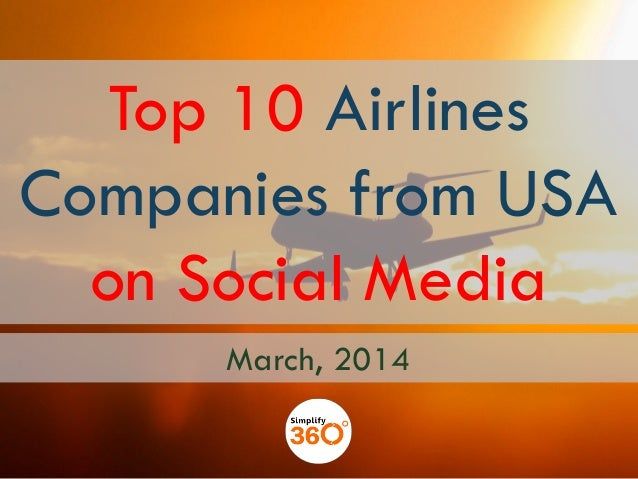 Top 10 Airlines Companies from USA on Social Media March, 2014
