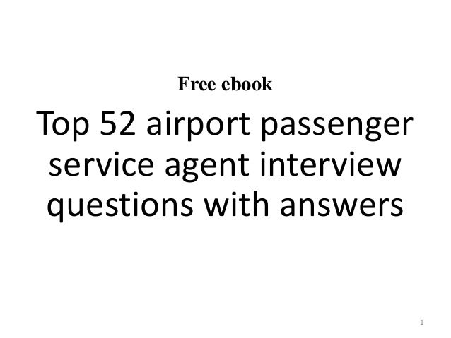 Free ebook Top 52 airport passenger service agent interview questions with answers 1