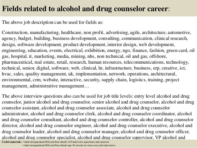 Top 10 alcohol and drug counselor interview questions and answers – Residential Counselor Job Description